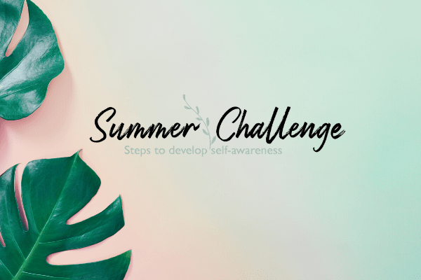 The Self-awareness Summer Challenge Kim crosbie